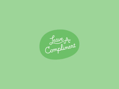 Leave A Compliment